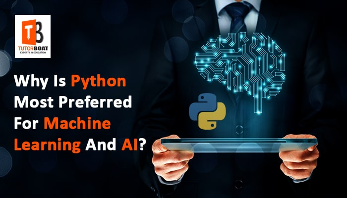 Why Is Python Most Preferred For Machine Learning And AI?