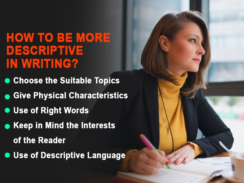 How to be More Descriptive in Writing?