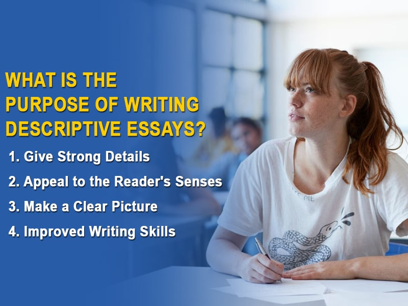 What Is the Purpose of Writing Descriptive Essays?