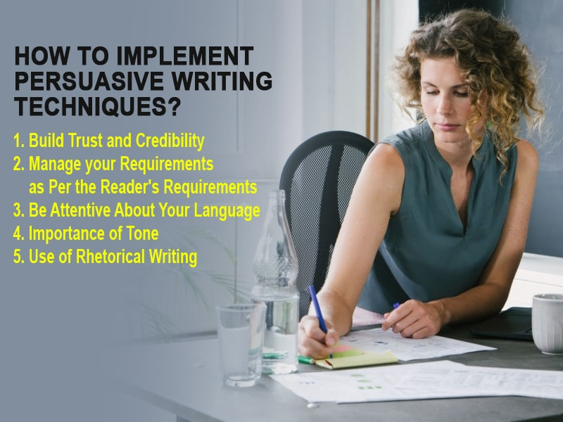 How to Implement Persuasive Writing Techniques?