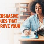 Top 8 Persuasive Techniques That Can Improve Your Writing